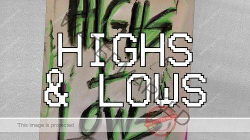 Highs & Lows by Hillsong Young & Free