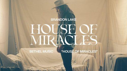 Brandon Lake - House of Miracles
