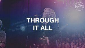 Hillsong Worship - Through It All