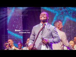 Boaz Danken - Uongezeke Yesu