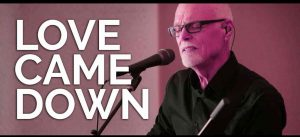 Love Came Down by Lenny LeBlanc