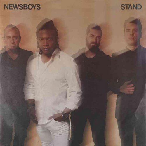 DOWNLOAD Newsboys - Stand ALBUM - Free Mp3 Zip