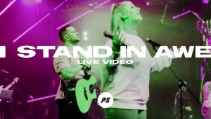 I Stand In Awe by Planetshakers