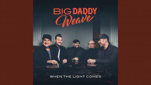 Big Daddy Weave - Pursuit