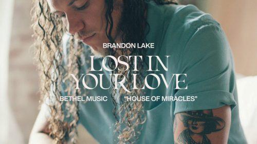 Brandon Lake - Lost In Your Love
