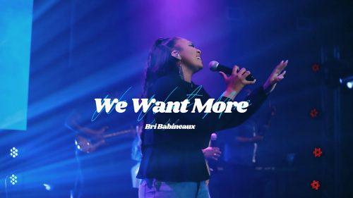 Bri Babineaux - We Want More