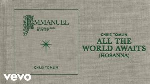 All The World Awaits by Chris Tomlin