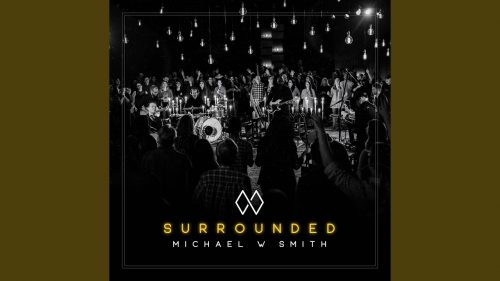 Michael W. Smith - King of My Heart