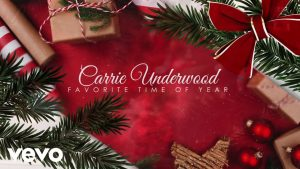 Favorite Time Of Year by Carrie Underwood
