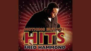 Fred Hammond - We're Blessed